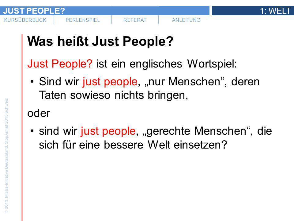 Was heißt Just People Just People ist ein englisches Wortspiel: