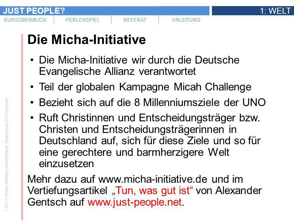 Die Micha-Initiative Die Micha-Initiative wir durch die Deutsche Evangelische Allianz verantwortet.