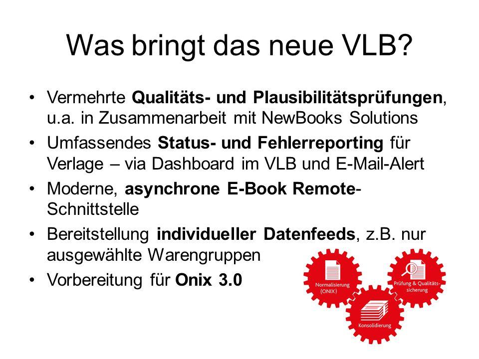 Was bringt das neue VLB Vermehrte Qualitäts- und Plausibilitätsprüfungen, u.a. in Zusammenarbeit mit NewBooks Solutions.