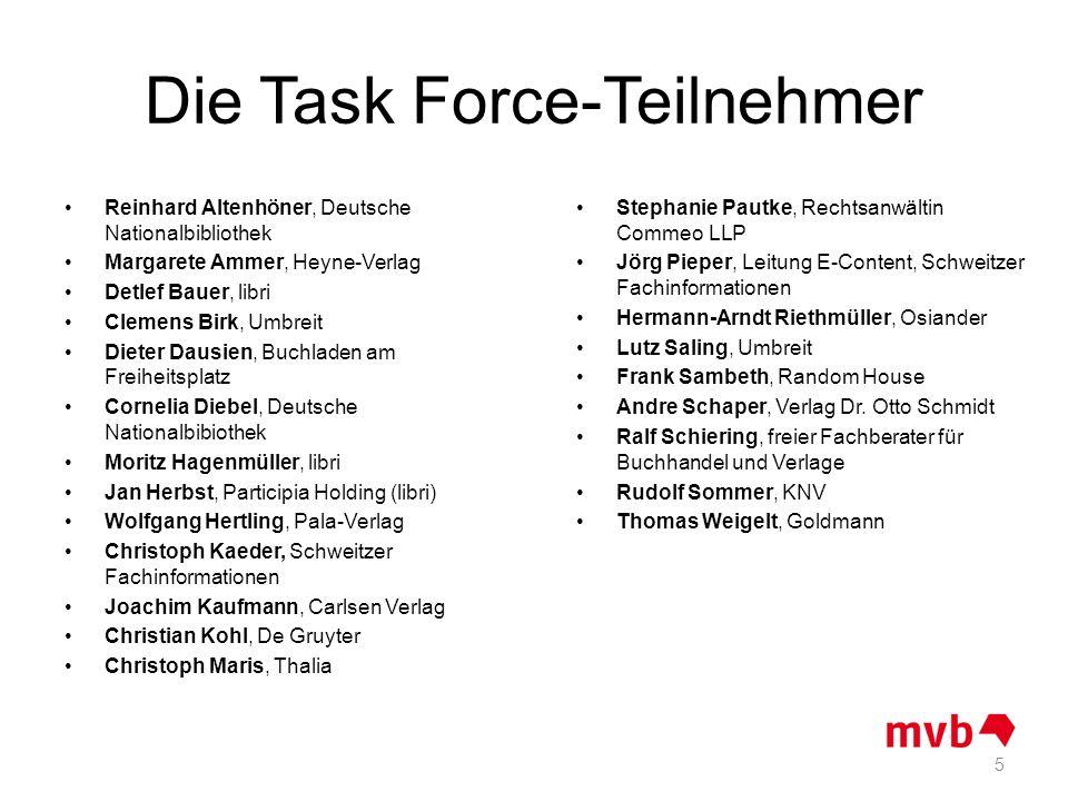 Die Task Force-Teilnehmer