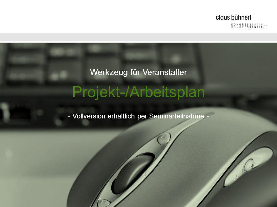 Werkzeug für Veranstalter Projekt-/Arbeitsplan - Vollversion erhältlich per Seminarteilnahme -