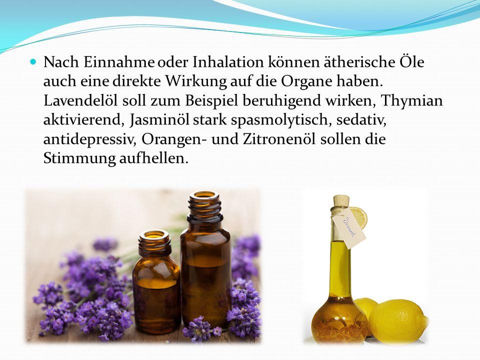Nach Einnahme oder Inhalation können ätherische Öle auch eine direkte Wirkung auf die Organe haben.