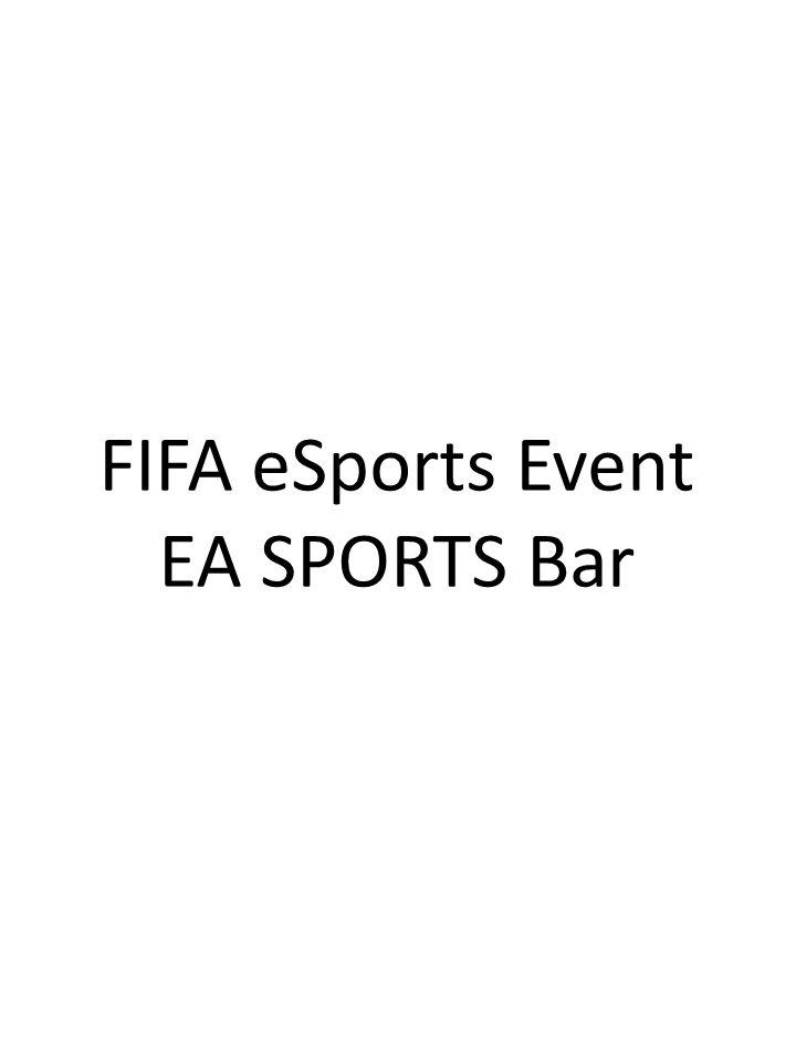 FIFA eSports Event EA SPORTS Bar