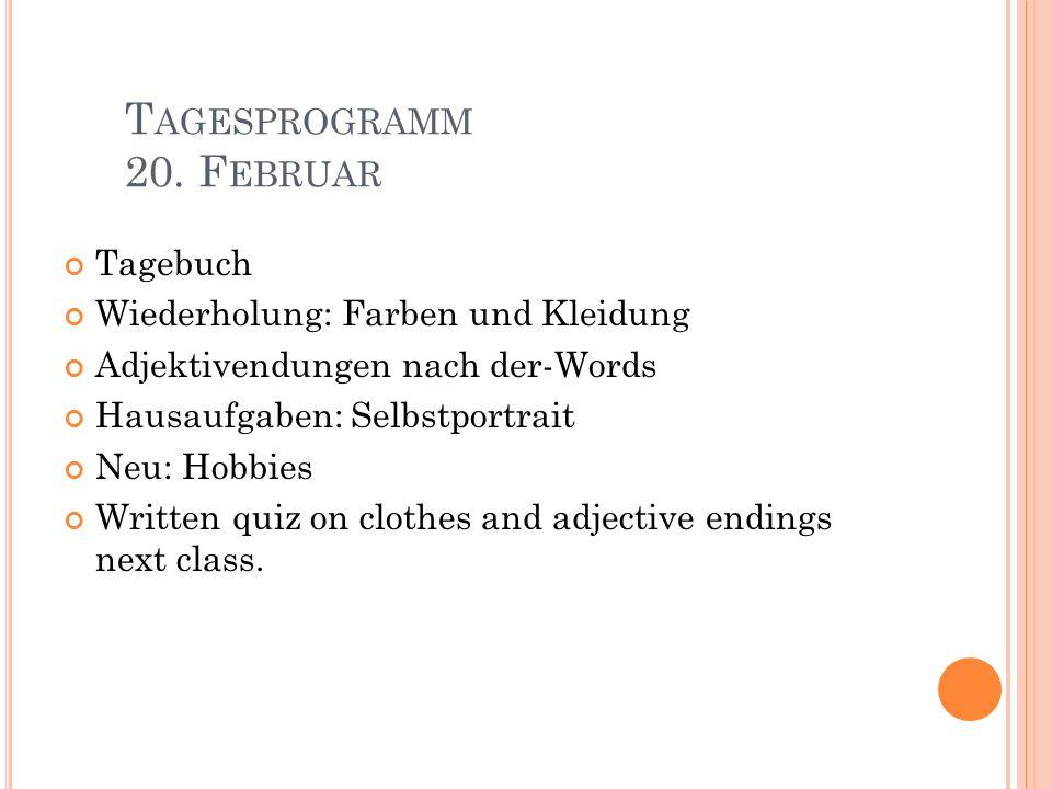 Tagesprogramm 20. Februar