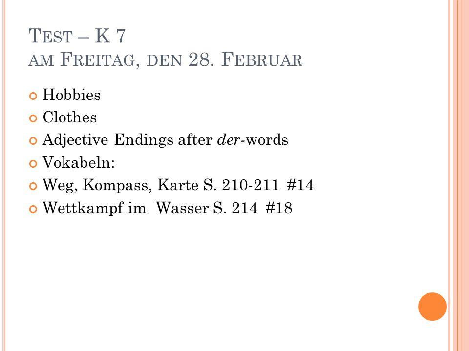 Test – K 7 am Freitag, den 28. Februar