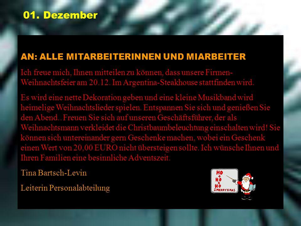 01. Dezember AN: ALLE MITARBEITERINNEN UND MIARBEITER