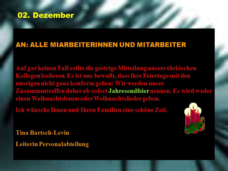02. Dezember AN: ALLE MIARBEITERINNEN UND MITARBEITER