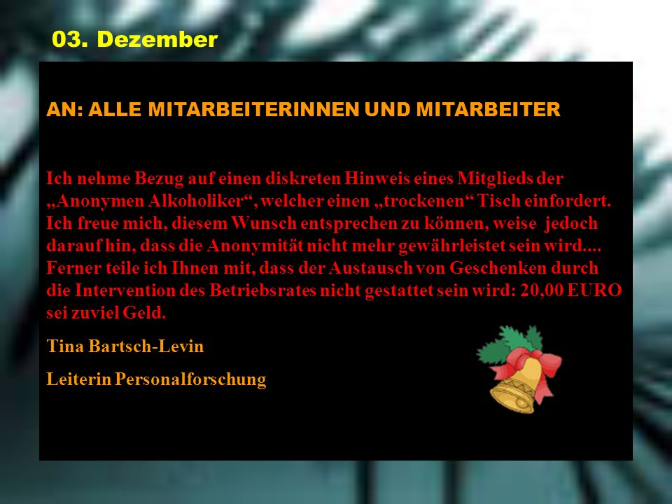 03. Dezember AN: ALLE MITARBEITERINNEN UND MITARBEITER