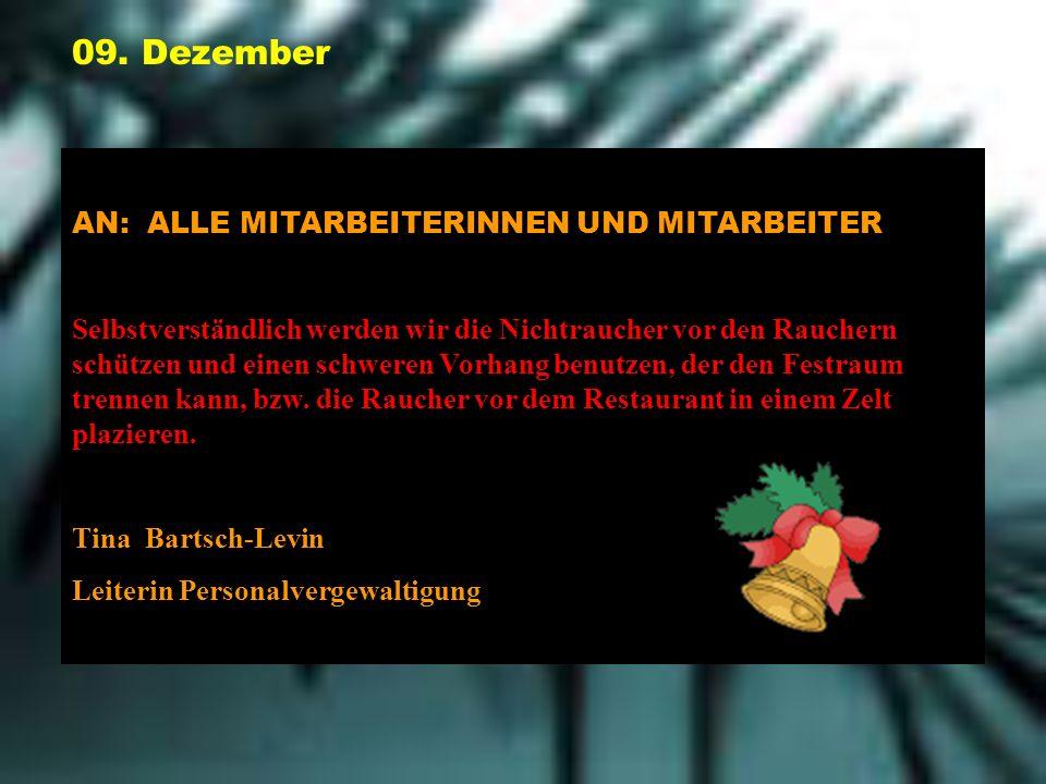 09. Dezember AN: ALLE MITARBEITERINNEN UND MITARBEITER