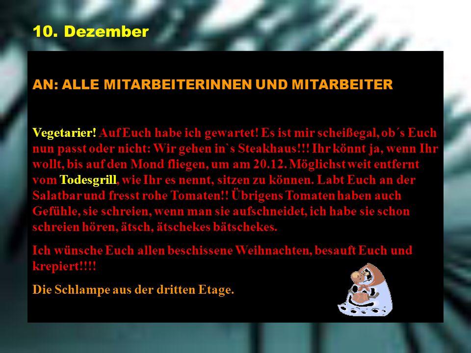 10. Dezember AN: ALLE MITARBEITERINNEN UND MITARBEITER