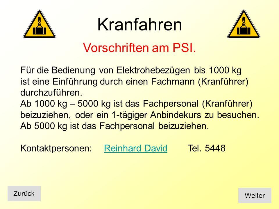 Kranfahren Vorschriften am PSI.