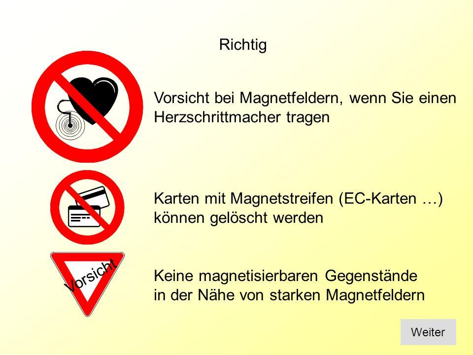 Vorsicht bei Magnetfeldern, wenn Sie einen Herzschrittmacher tragen