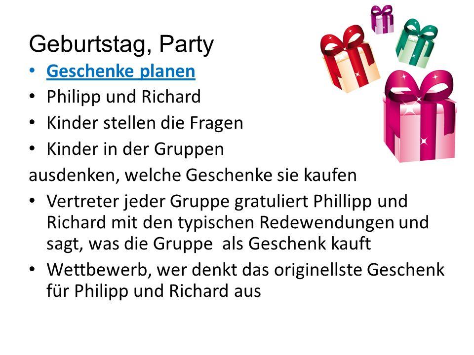 Geburtstag, Party Geschenke planen Philipp und Richard