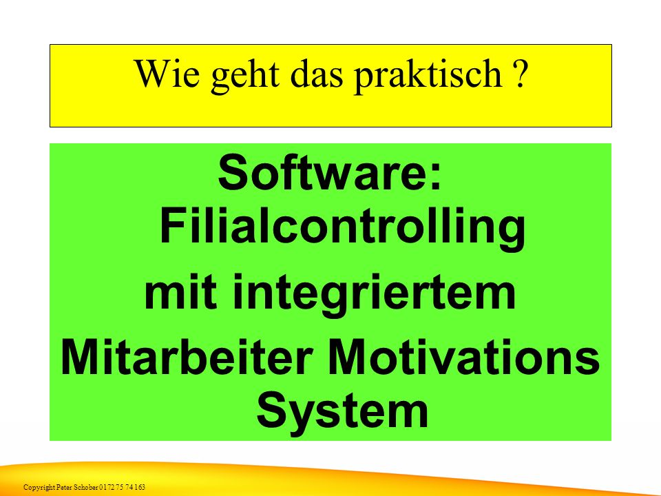 Software: Filialcontrolling Mitarbeiter Motivations System