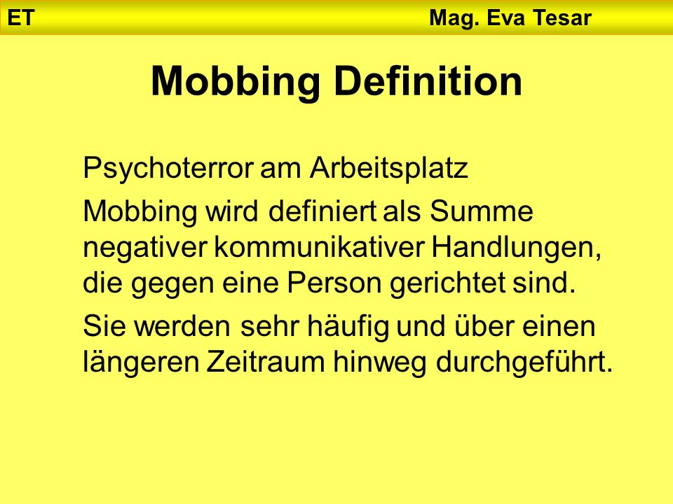 Mobbing Definition Psychoterror am Arbeitsplatz