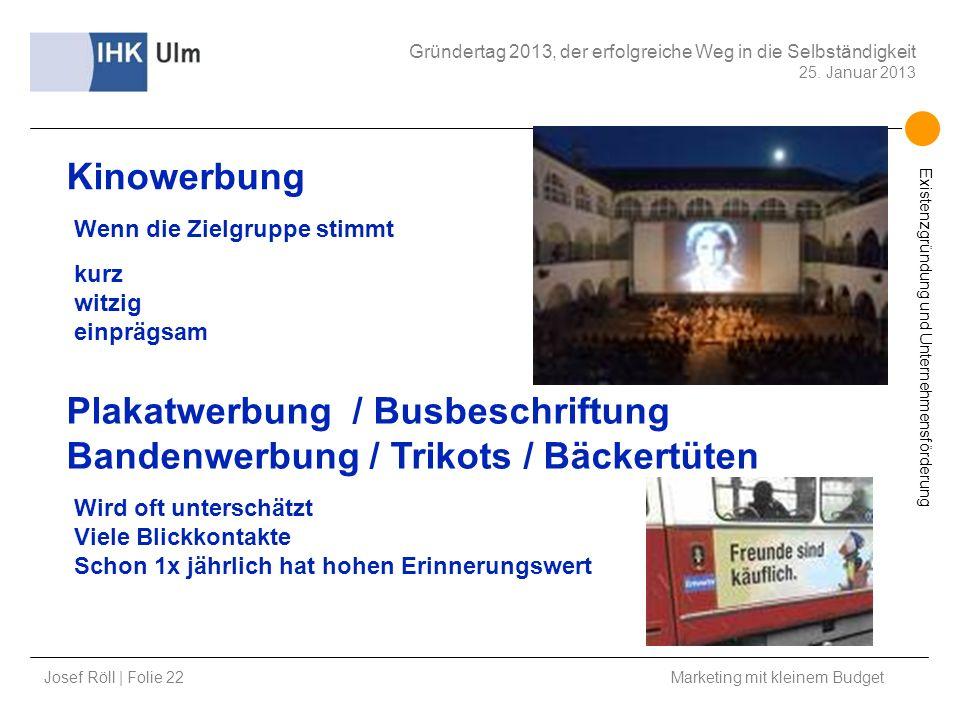 Plakatwerbung / Busbeschriftung Bandenwerbung / Trikots / Bäckertüten