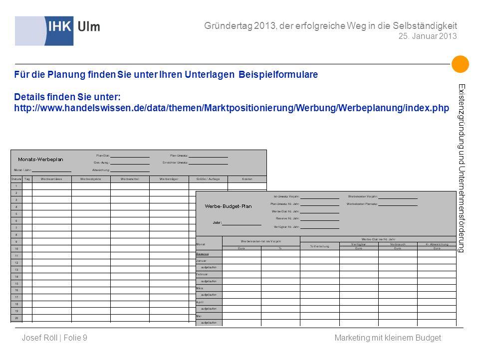Für die Planung finden Sie unter Ihren Unterlagen Beispielformulare