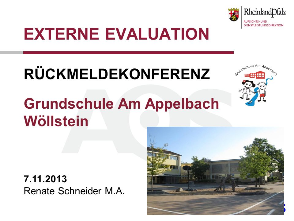 EXTERNE EVALUATION RÜCKMELDEKONFERENZ Grundschule Am Appelbach