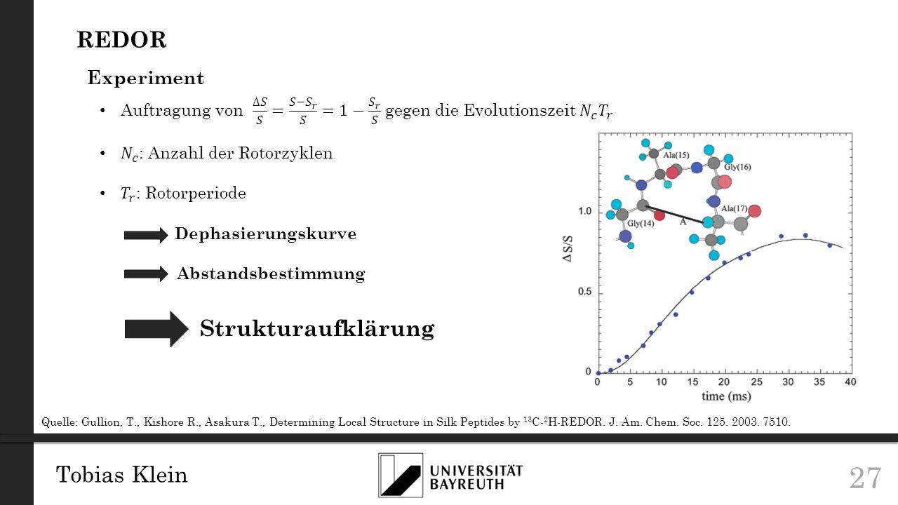 REDOR Strukturaufklärung Tobias Klein Experiment