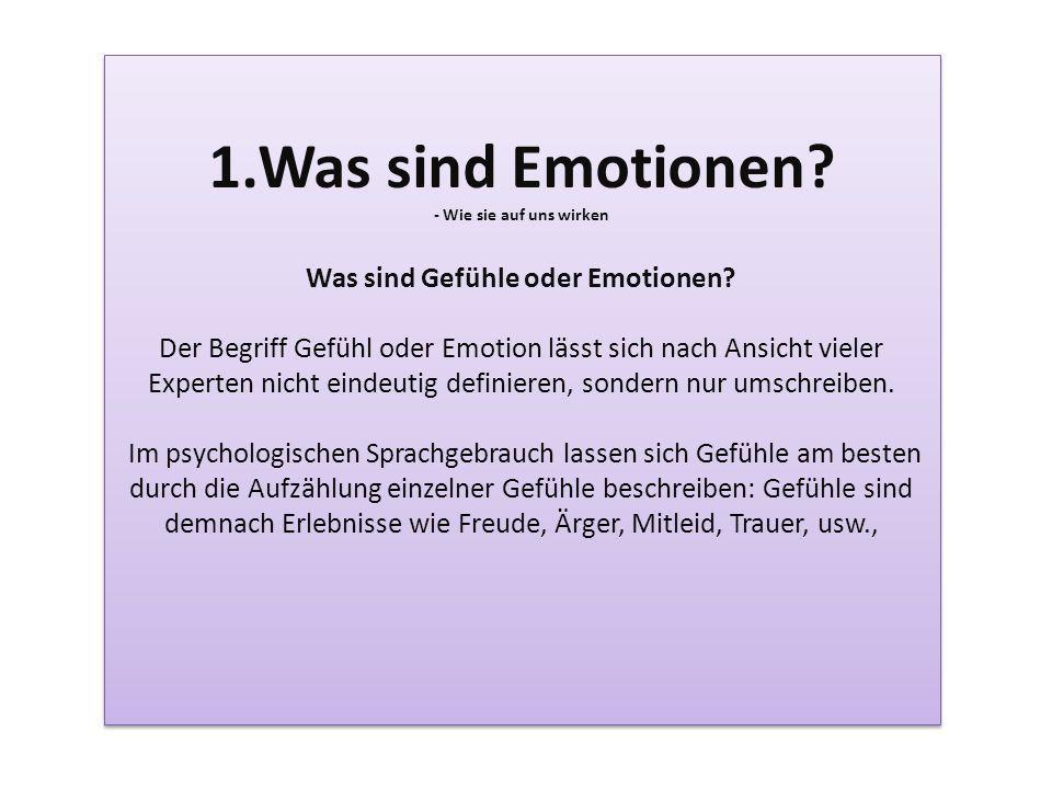 Was sind Gefühle oder Emotionen