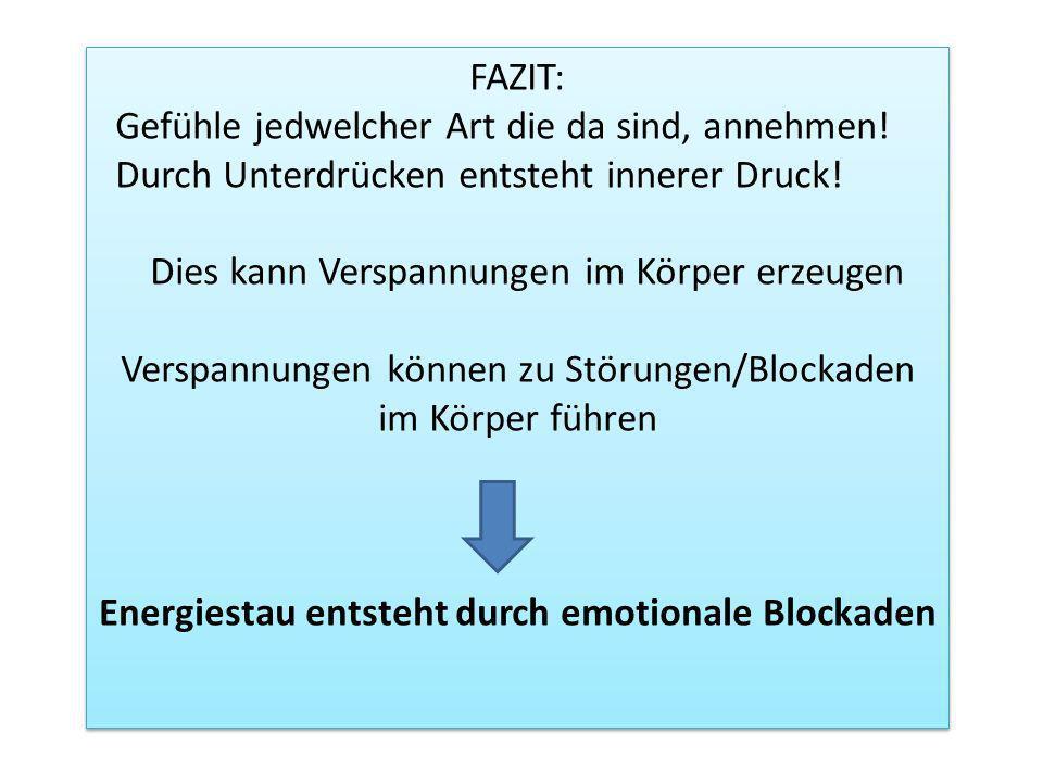 Energiestau entsteht durch emotionale Blockaden