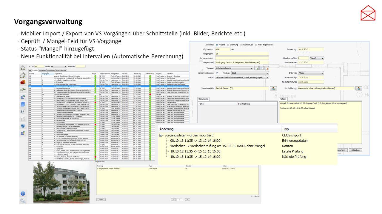 Vorgangsverwaltung - Mobiler Import / Export von VS-Vorgängen über Schnittstelle (Inkl. Bilder, Berichte etc.)
