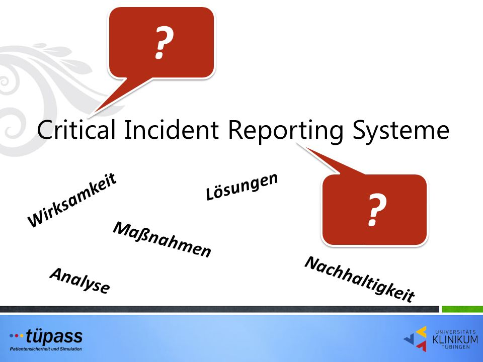 Critical Incident Reporting Systeme