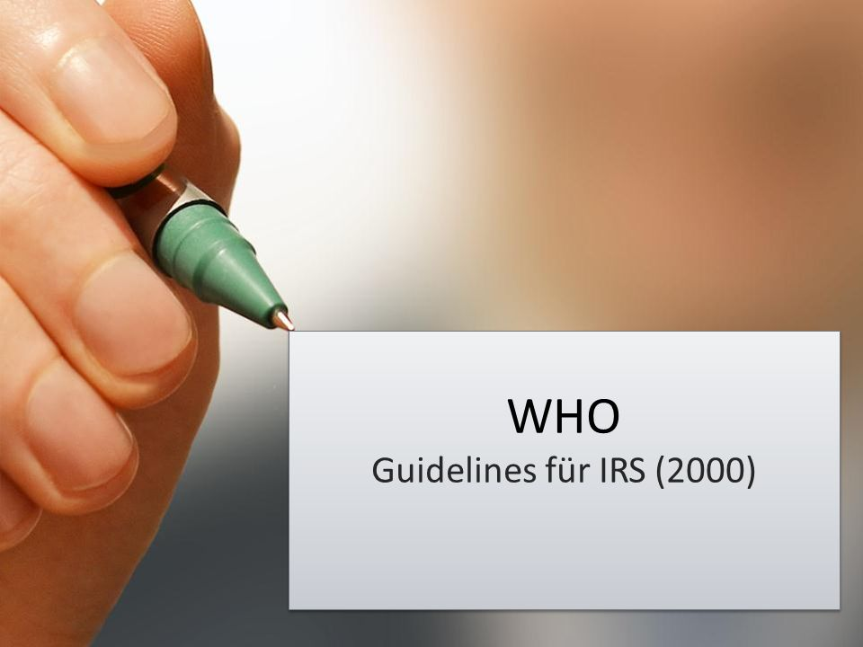 WHO Guidelines für IRS (2000)