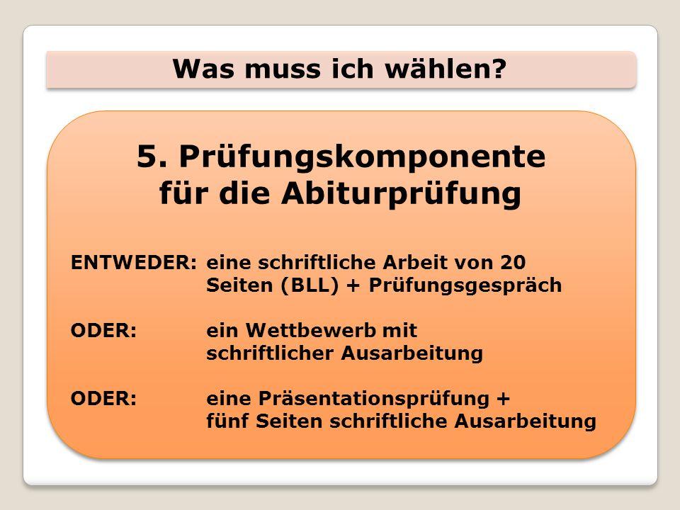 5. Prüfungskomponente für die Abiturprüfung