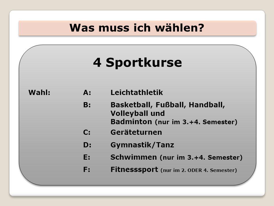 4 Sportkurse Was muss ich wählen