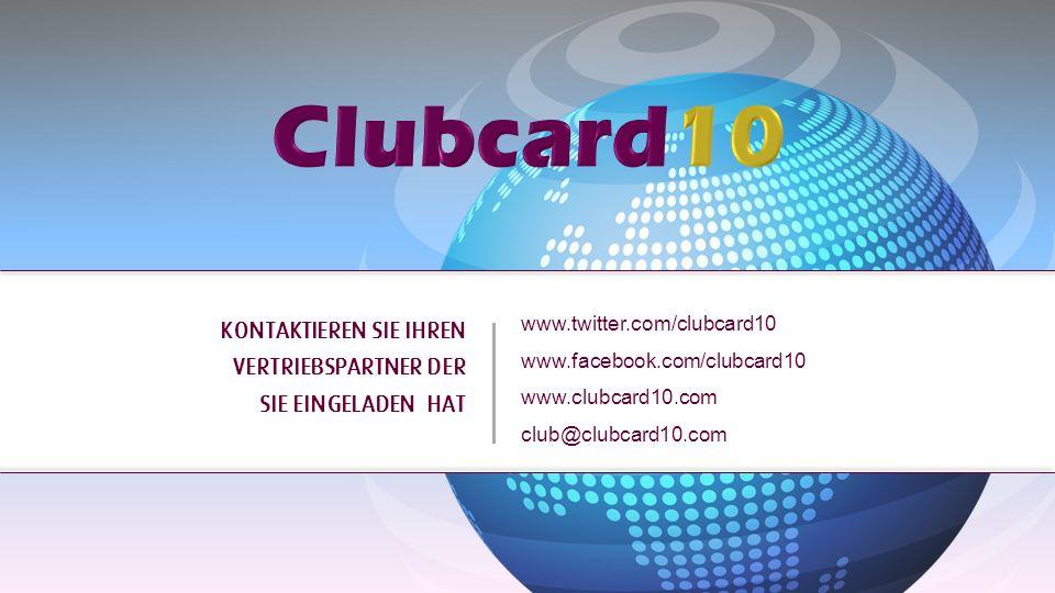 Clubcard10 KONTAKTIEREN SIE IHREN VERTRIEBSPARTNER DER