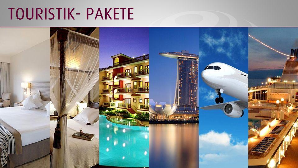 TOURISTIK- PAKETE