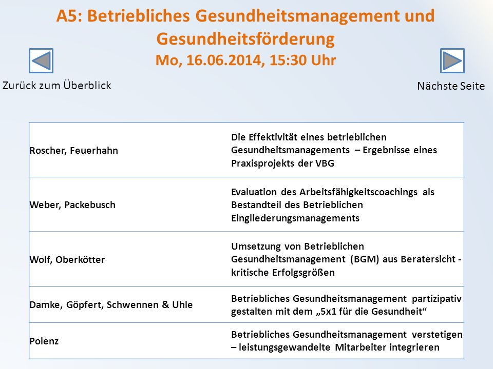 A5: Betriebliches Gesundheitsmanagement und Gesundheitsförderung Mo, 16.06.2014, 15:30 Uhr