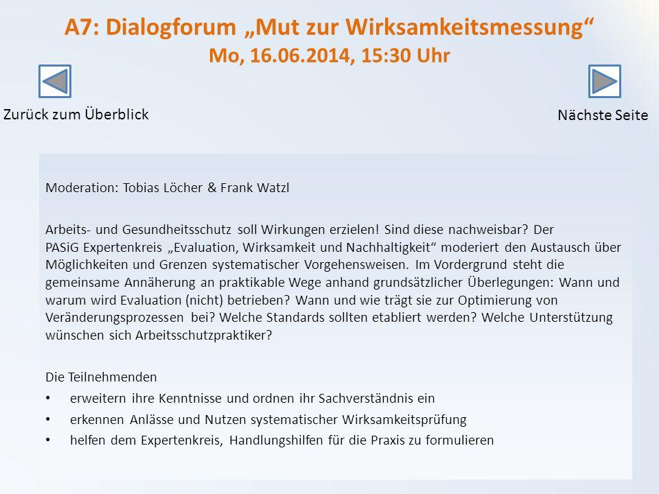 """A7: Dialogforum """"Mut zur Wirksamkeitsmessung Mo, 16. 06"""