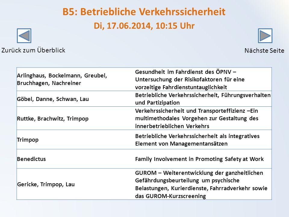 B5: Betriebliche Verkehrssicherheit Di, 17.06.2014, 10:15 Uhr