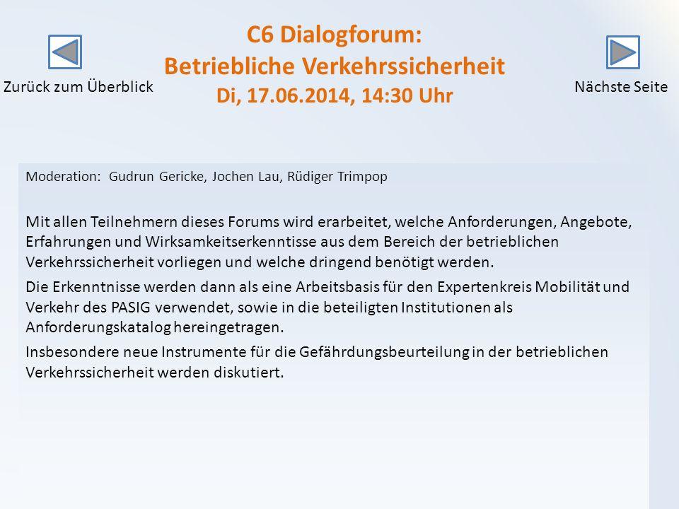 C6 Dialogforum: Betriebliche Verkehrssicherheit Di, 17. 06