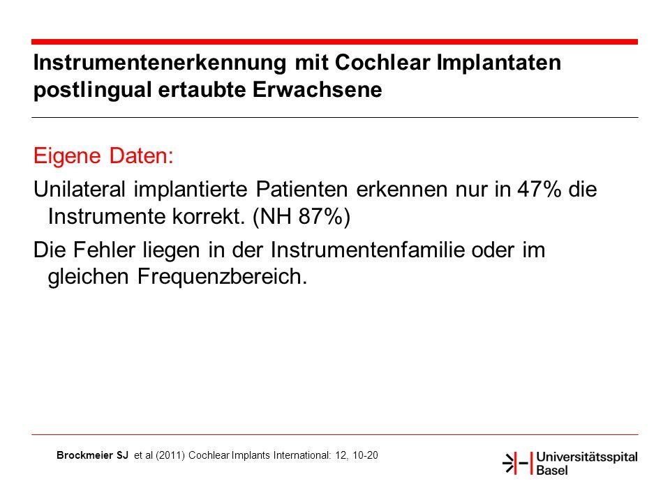 Instrumentenerkennung mit Cochlear Implantaten postlingual ertaubte Erwachsene