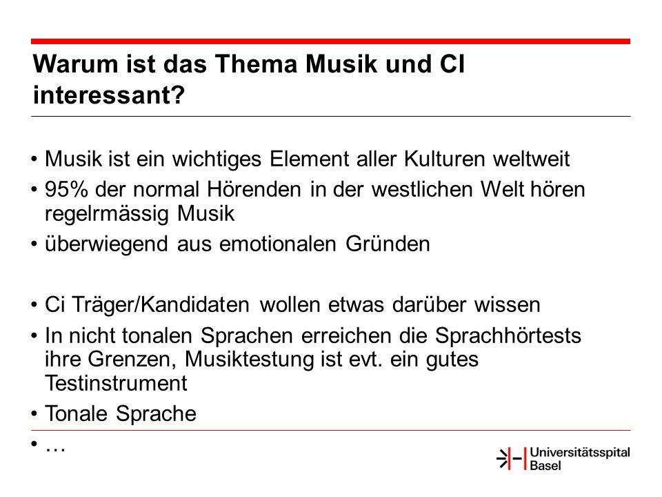 Warum ist das Thema Musik und CI interessant