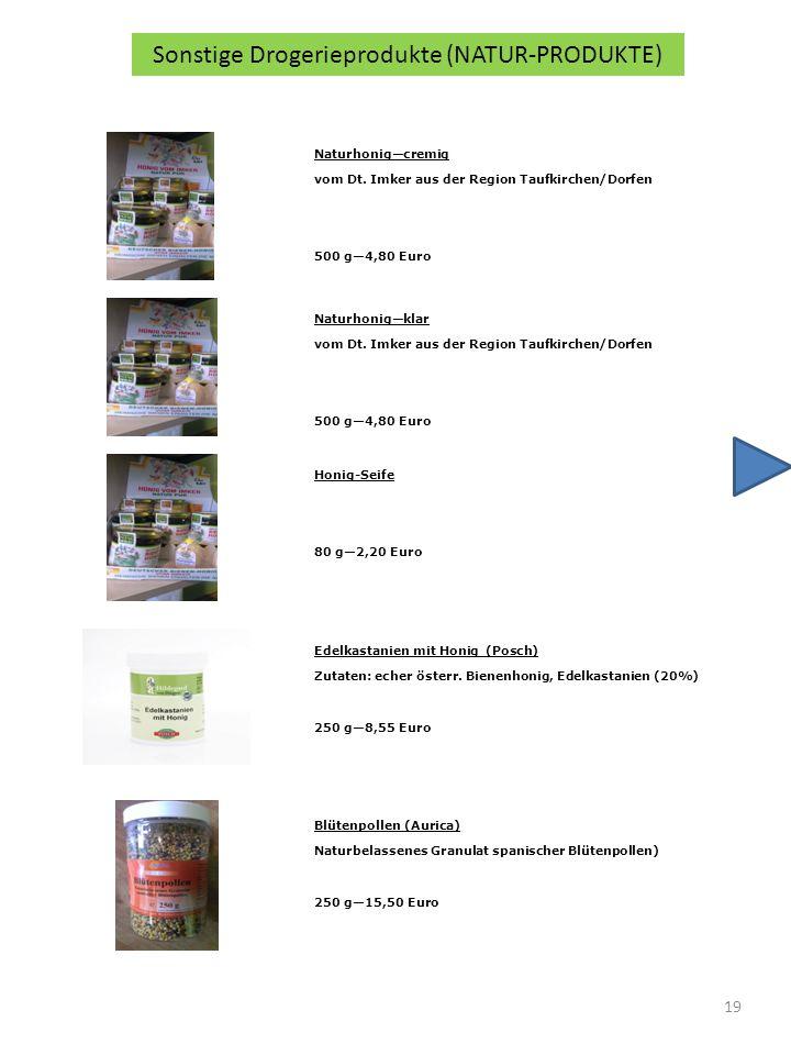 Sonstige Drogerieprodukte (NATUR-PRODUKTE)