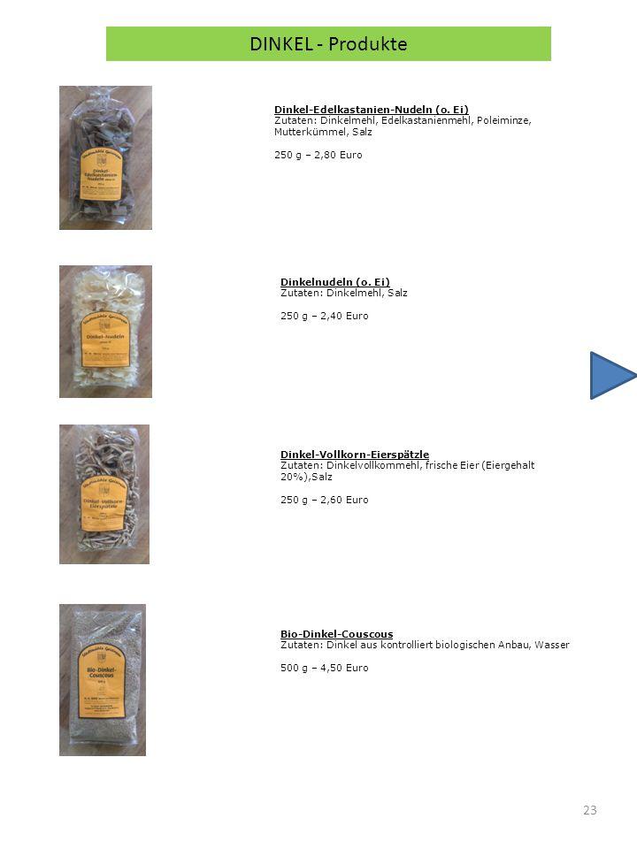 DINKEL - Produkte Dinkel-Edelkastanien-Nudeln (o. Ei)