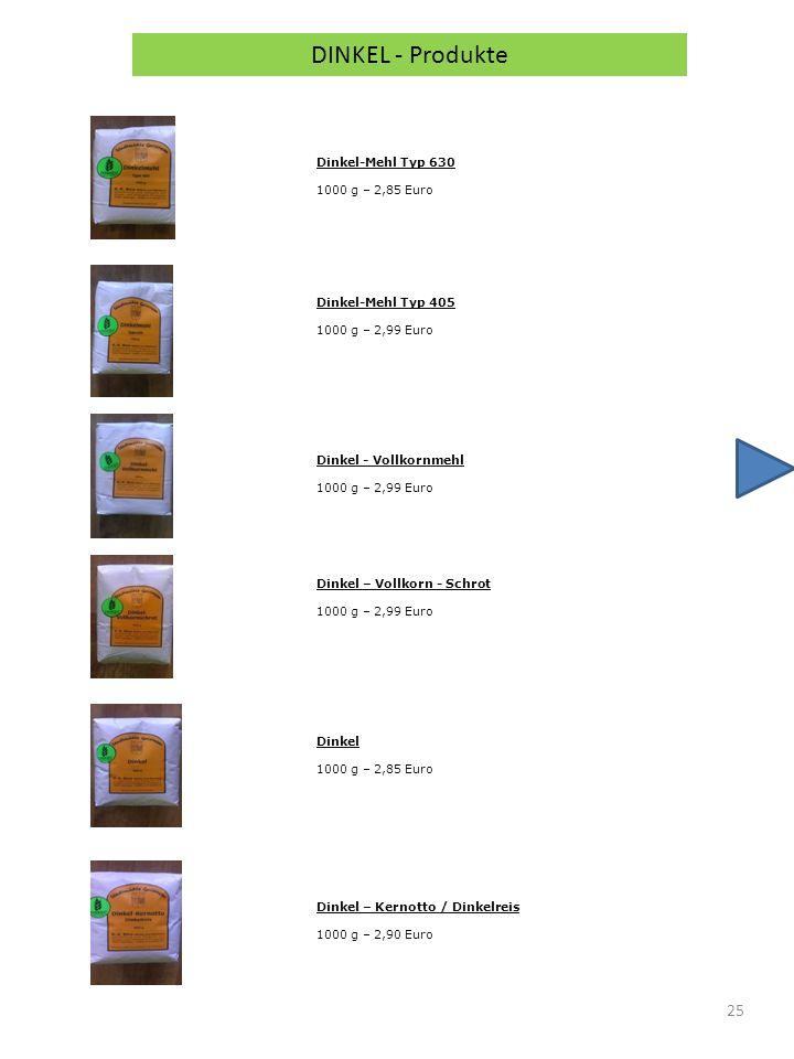 DINKEL - Produkte Dinkel-Mehl Typ 630 1000 g – 2,85 Euro
