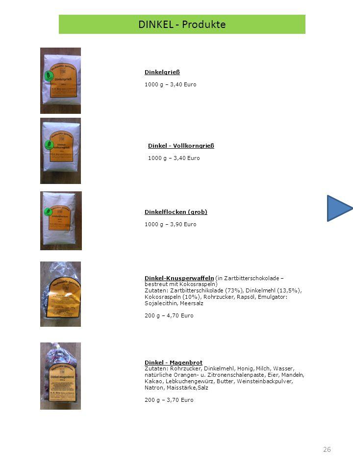 DINKEL - Produkte Dinkelgrieß 1000 g – 3,40 Euro