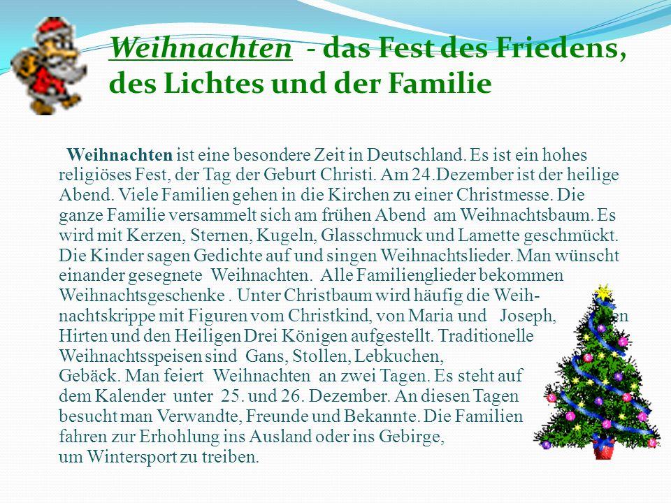 Weihnachten - das Fest des Friedens, des Lichtes und der Familie
