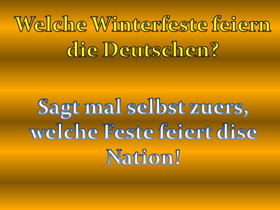 Welche Winterfeste feiern die Deutschen