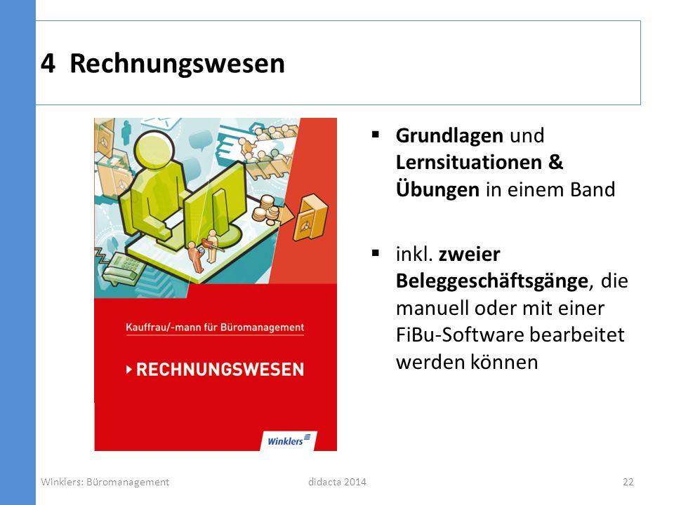 4 Rechnungswesen Grundlagen und Lernsituationen & Übungen in einem Band.