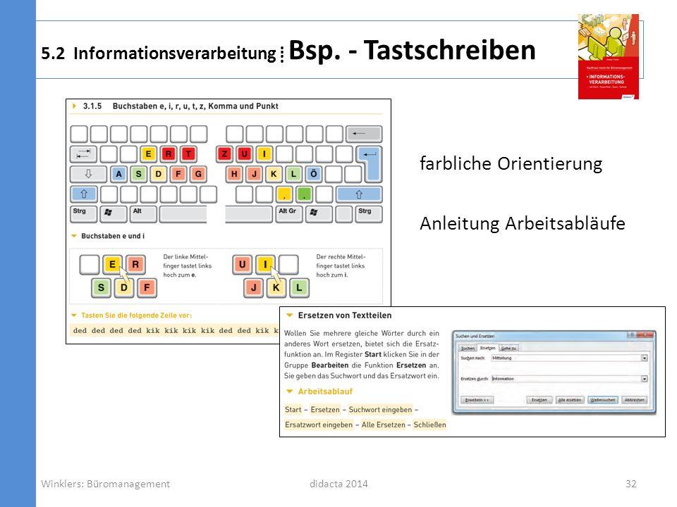 5.2 Informationsverarbeitung ⁞ Bsp. - Tastschreiben