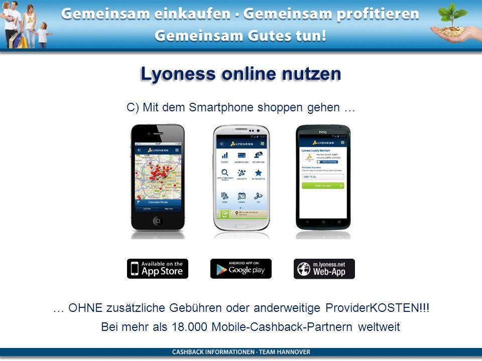 Lyoness online nutzen C) Mit dem Smartphone shoppen gehen …