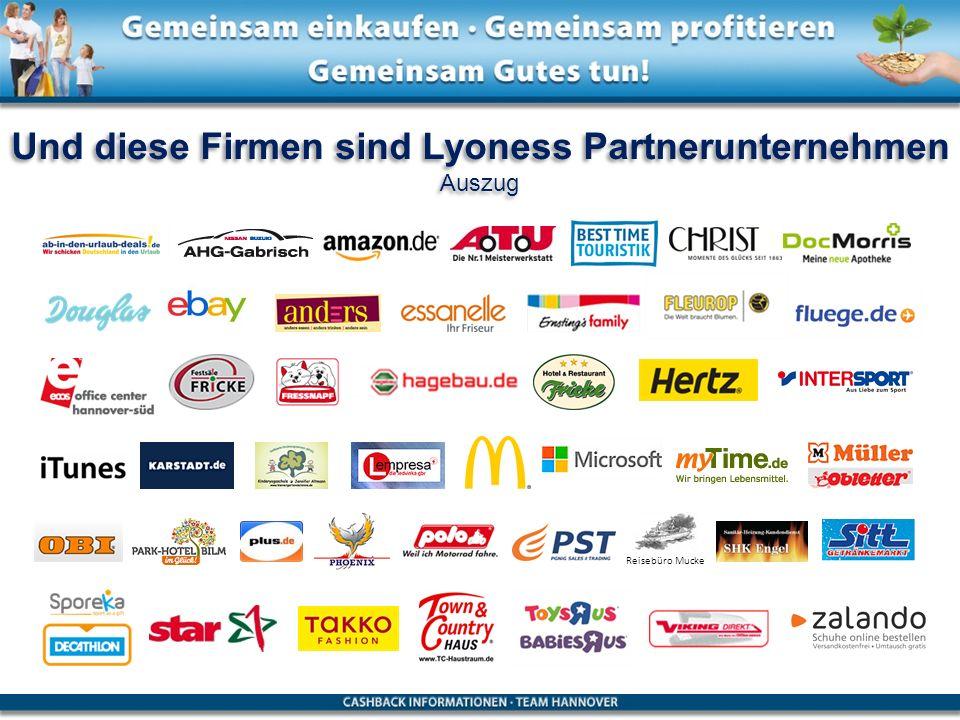 Und diese Firmen sind Lyoness Partnerunternehmen
