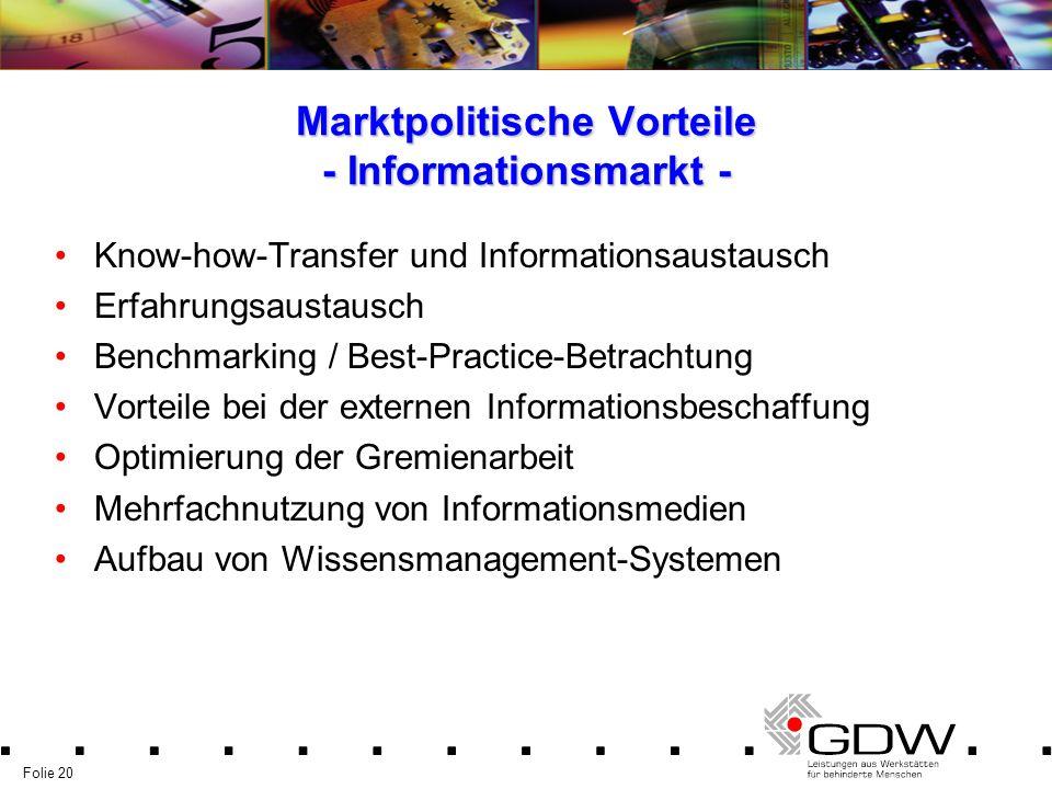 Marktpolitische Vorteile - Informationsmarkt -