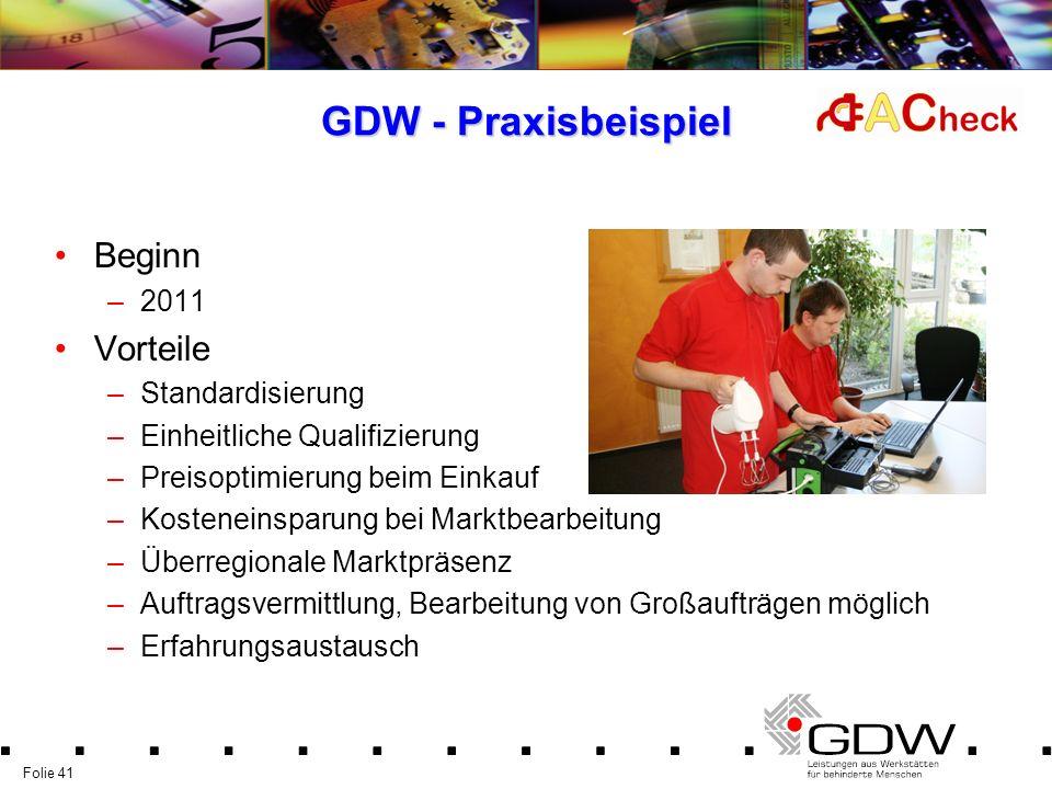 GDW - Praxisbeispiel Beginn Vorteile 2011 Standardisierung